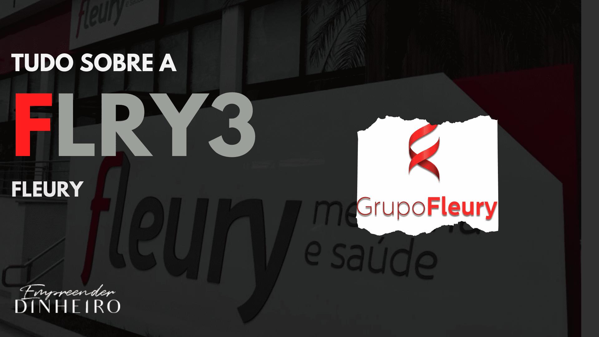 fleury flry3 investimentos