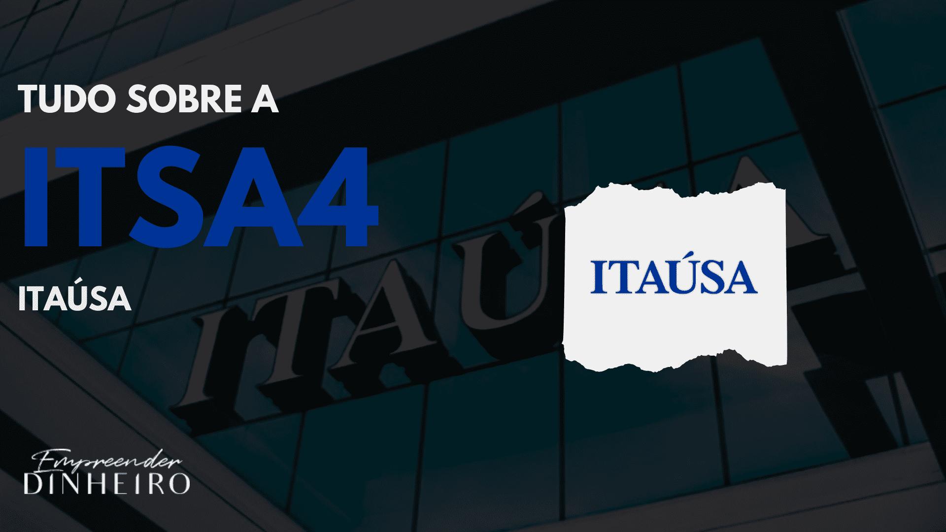 itaúsa itsa4 itsa3