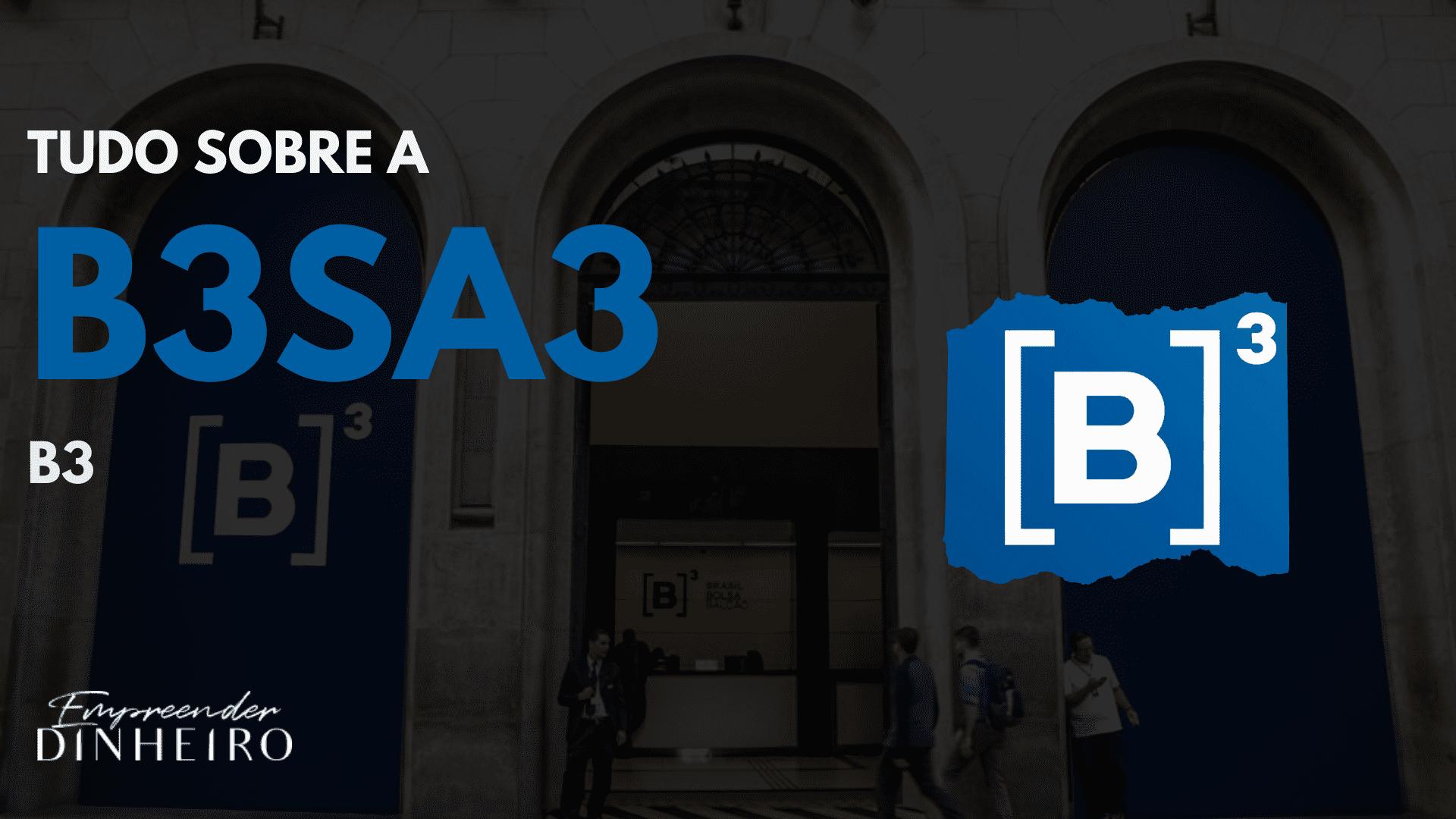 investir na b3 ações da b3 b3sa3