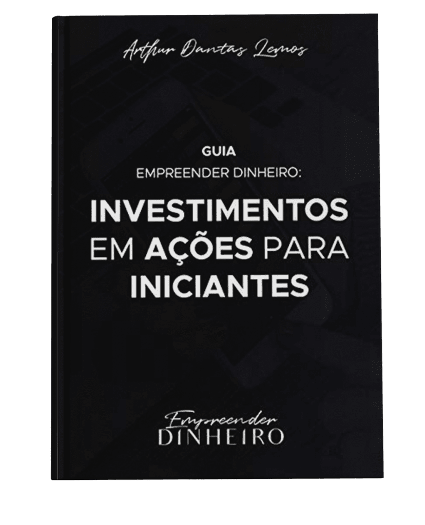 Book GUIA EMPREENDER DINHEIRO INVESTIMENTOS EM AÇÕES PARA INICIANTES ED 0
