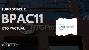 BPAC11: como lucrar com as ações do BTG Pactual?