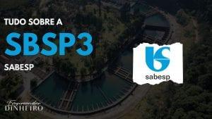 SBSP3: como lucrar com as ações da Sabesp?