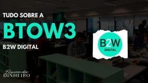 BTOW3: vale a pena investir na B2W?
