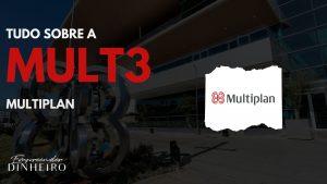 MULT3: Como investir nas ações da Multiplan?
