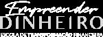 logotipo empreender dinheiro principal negativo escola 1